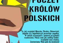 Zdjęcie przedstawia plakat wydarzenia Poczet Królów Polskich