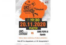 Mecz UKS Centrum Augustów z SMS PZPS II Spała, piątek 20 listopada o godz. 19:30 , hala SP 4 w Augustowie przy ul. M. Konopnickiej 5. Mecz bez udziału publiczności