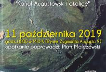 """""""Kanał Augustowski i okolice"""" – spotkanie autorskie"""